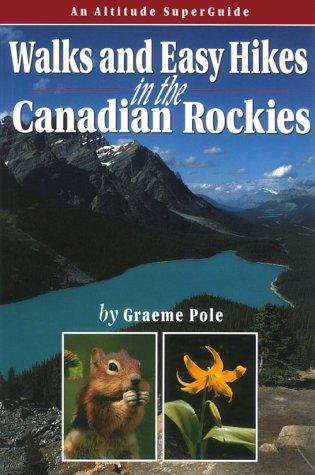 9781551537085: Walks & Easy Hikes in the Canadian Rockies