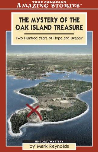 9781551537672: The Mystery of the Oak Island Treasure: Two Hundred Years of Hope and Despair (Amazing Stories)