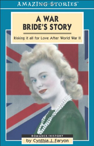 9781551539591: A War Bride's Story: Risking It All for Love After World War II (Amazing Stories)