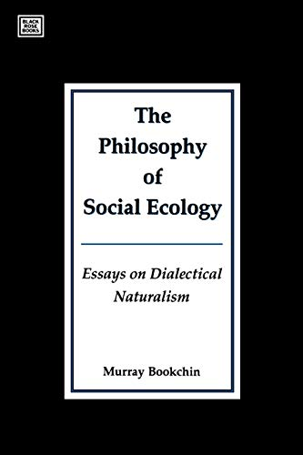 9781551640181: PHILOSOPHY OF SOCIAL ECOLOGY