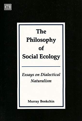 9781551640198: Philosophy Of Social Ecology