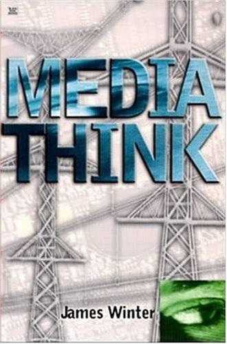 9781551640549: Mediathink