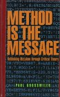 9781551640754: METHOD IS THE MESSAGE