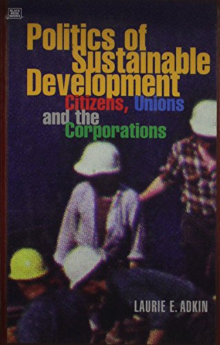 9781551640815: Politics Of Sustainable Development