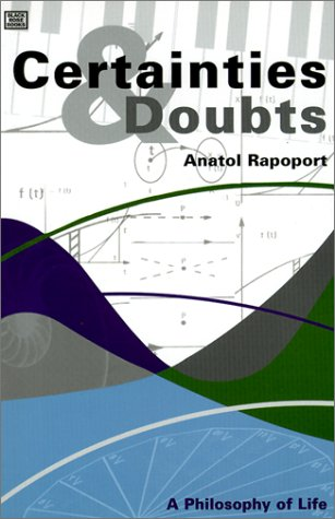 9781551641683: Certainties and Doubts: A Philosophy of Life