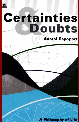 CERTAINTIES AND DOUBTS: Rapoport, Anatol