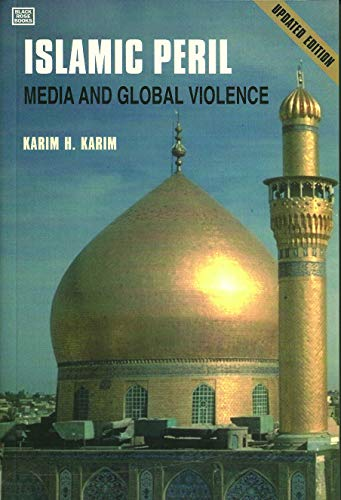 9781551642277: Islamic Peril: Media and Global Violence--Updated Edition
