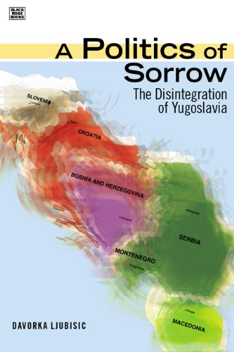 9781551642321: A Politics of Sorrow: The Disintegration of Yugoslavia (Black Rose Books: Gg324)