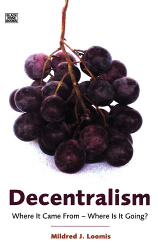 9781551642482: Decentralism: Where It Came From--Where Is It Going?