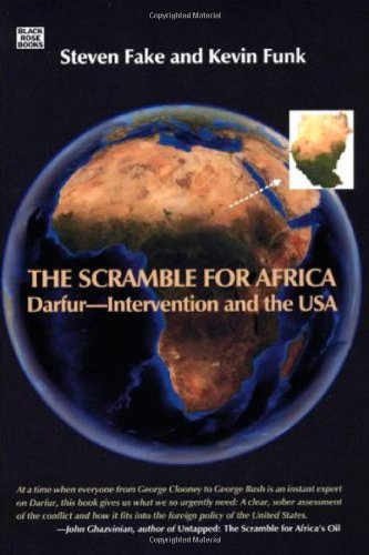 Scramble for Africa: Darfur--Intervention and the USA.: Funk, Steven & Kevin Fake.