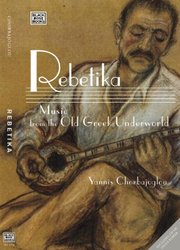 9781551643380: Rebetika: Music from the Margins: The Agony of the Greeks
