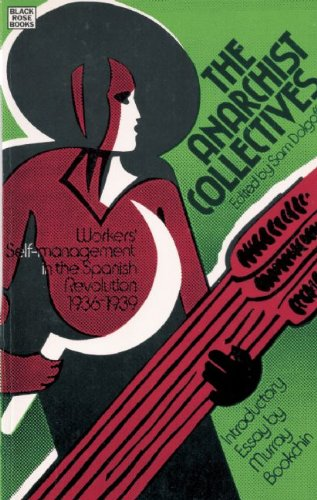 9781551643441: The Anarchist Collectives: Workers' Self-Management in the Spanish Revolution 1936-1939