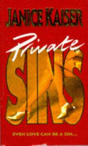 Private Sins: Janice Kaiser