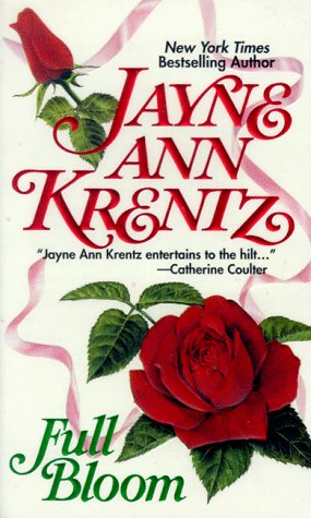 Full Bloom: Krentz, Jayne Ann