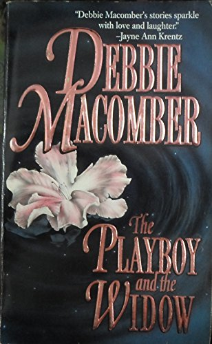 Playboy And The Widow (9781551660806) by Debbie Macomber