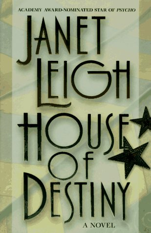 House Of Destiny (Hardcover): Leigh, Janet