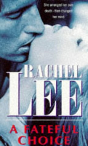 A Fateful Choice: Lee, Rachel