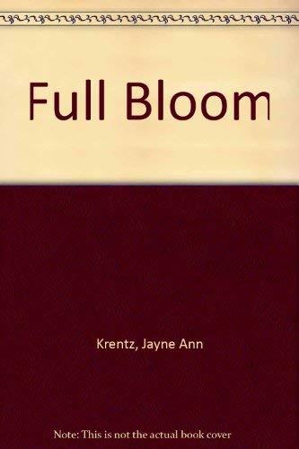 Full Bloom: Krentz, Jayne Ann