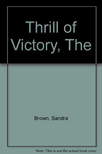9781551663753: Thrill of Victory, The