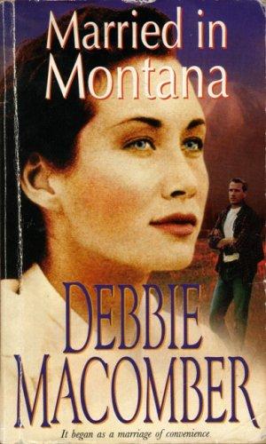 Married in Montana: Macomber, Debbie