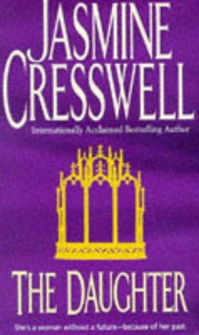 The Daughter: Cresswell, Jasmine