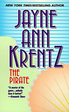 The Pirate: Krentz, Jayne Ann