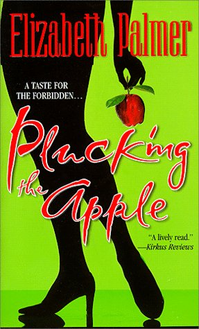 9781551664934: Plucking the Apple