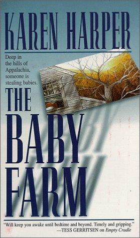 Baby Farm: Harper, Karen