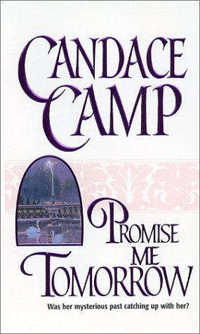Promise Me Tomorrow (Mira): Candace Camp
