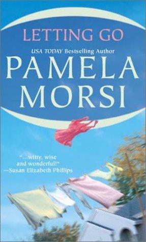 Letting Go (STP - Mira) (1551666561) by Pamela Morsi