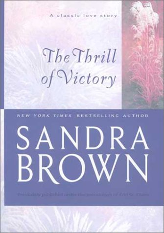 9781551666723: The Thrill of Victory (Brown, Sandra)