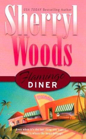 Flamingo Diner: Woods, Sherryl