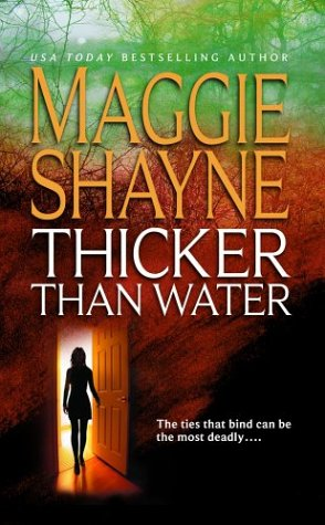 Thicker Than Water (Mordecai Young Series, Book 1) (1551667371) by Maggie Shayne