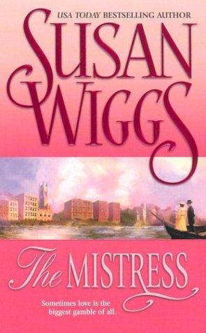 The Mistress: Wiggs, Susan