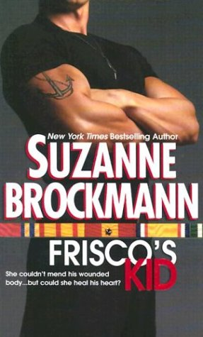 Frisco's Kid (Tall, Dark & Dangerous, Book 3): Suzanne Brockmann