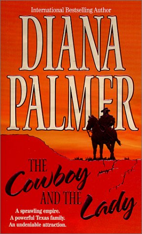 The Cowboy and the Lady: Palmer, Diana