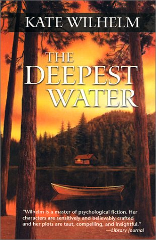 The Deepest Water: Kate Wilhelm
