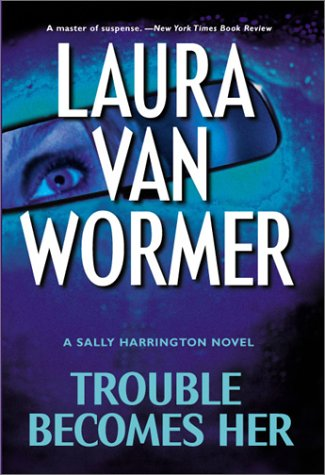 9781551668475: Trouble Becomes Her