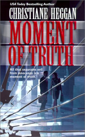 9781551668703: Moment Of Truth