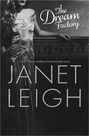 The Dream Factory: Leigh, Janet