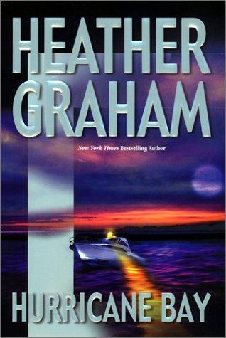Hurricane Bay: Graham, Heather