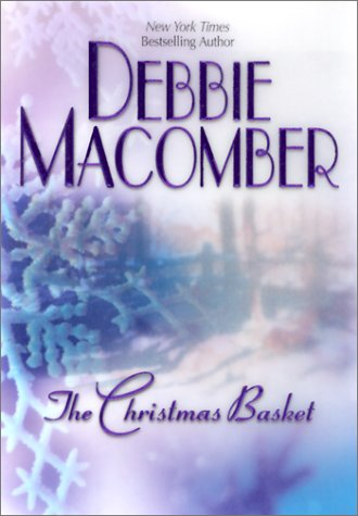 The Christmas Basket: Macomber, Debbie; Greene,