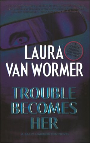 9781551669472: Trouble Becomes Her