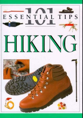 9781551681627: 101 Essential Tips: Hiking