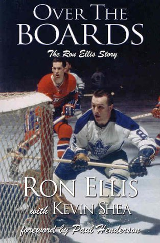 Over the Boards [SIGNED]: Ellis, Ron; Shea, Kevin
