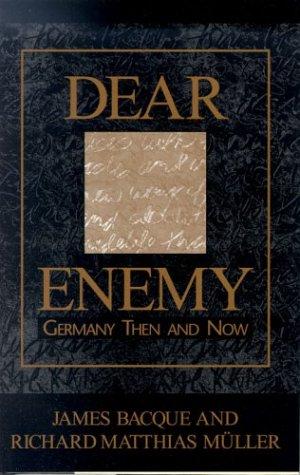 Dear enemy: James Bacque
