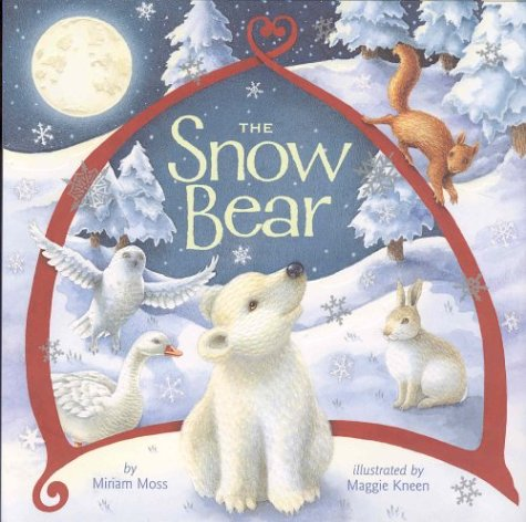 9781551682488: The Snow Bear