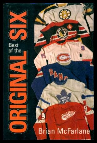 9781551682631: The Best of the Original Six