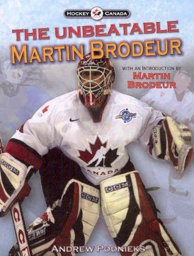 The Unbeatable Martin Brodeur: Podnieks, Andrew