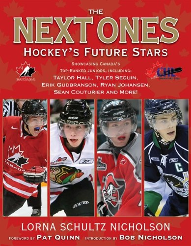 The Next Ones: Hockey's Future Stars (9781551683805) by Nicholson, Lorna Schultz; Quinn, Pat